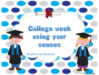 College Week/ Five Senses (Spanish and English)