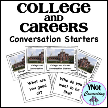 College and Career Conversation Starters and Activities