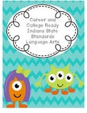 College and Career Ready Indiana Kindergarten Standards LA