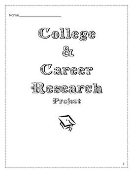 College and Career Research Project