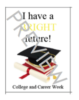 College and Career Week Brag Tags; My Future is Bright