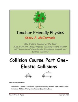 Collision Course Part One-Elastic Collisions