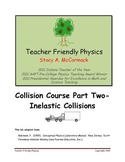 Collision Course Part Two-Inelastic Collisions