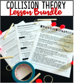 Collision Theory Lesson Bundle