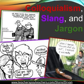 Colloquialisms, Slang, and Jargon: Knowing the Difference - PowerPoint