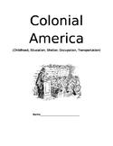 Colonial America-Childhood, Education, Occupation, Transportation