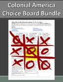 Colonial America Choice Board Bundle - Regions Tic Tac Toe Menus