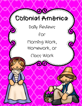 Colonial America Daily Review for Morning Work, Homework,