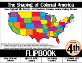 Colonial America Flipbook: New England, Mid-Atlantic, and Southern Colonies