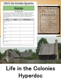 Colonial America Hyperdoc: Life in the Colonies Webquest