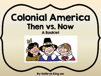 Colonial America Life Then vs. Now