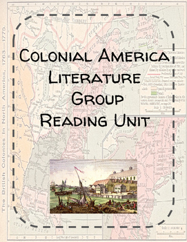 Colonial America Literature Group 6-week Unit