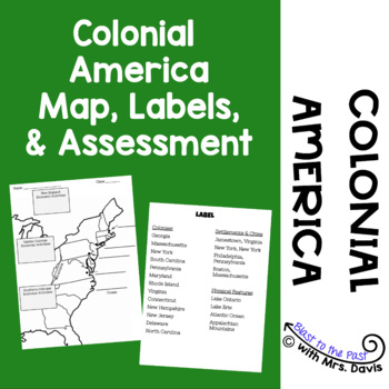 Colonial America Map, Labels, and Assessment
