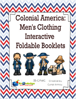 Colonial America: Men's Clothing Interactive Foldable Booklets