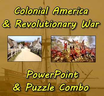 Colonial America & Revolutionary War PowerPoint (3) and Puzzle (4) Combo