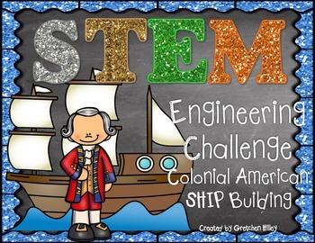 Colonial America Ship STEM Engineering Challenge