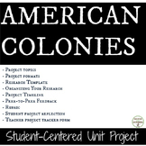American Colonies Student-centered unit project for Colonial America Unit