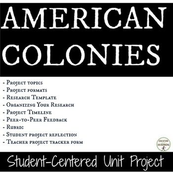 American Colonies Student-centered unit project for Coloni
