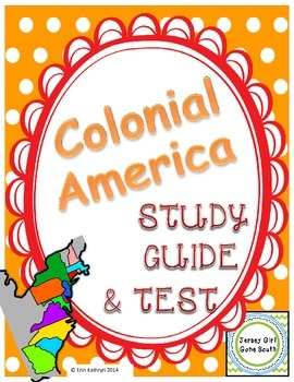 Colonial America Study Guide and Test
