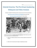 Colonial America- The First Great Awakening-Webquest and Video Analysis with Key