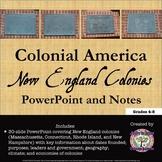 Colonial America: The New England Colonies PowerPoint and Notes
