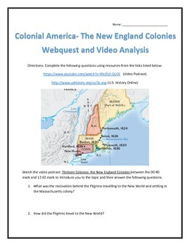 Colonial America- The New England Colonies Webquest and Video Analysis with Key