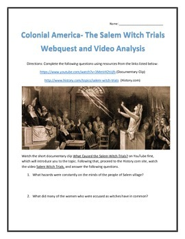 Colonial America- The Salem Witch Trials- Webquest and Vid