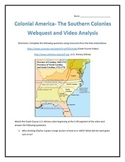 Colonial America- The Southern Colonies Webquest and Video Analysis with Key
