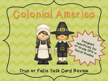 Colonial America True or False Task Cards