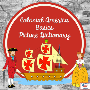 Colonial America Basics Picture Dictionary