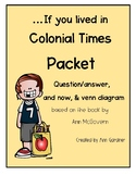 Colonial America ... if you lived in Colonial Times