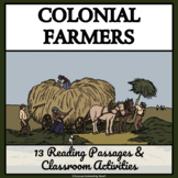 COLONIAL FARMERS - Reading Passages and Classroom Activities