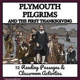 PLYMOUTH PILGRIMS, THE FIRST THANKSGIVING Reading Passages Enrichment Activities