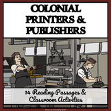 COLONIAL PRINTERS AND PUBLISHERS - Reading Passages and Classroom Activities