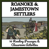 ROANOKE AND JAMESTOWN SETTLERS - Reading Passages and Classroom Activities