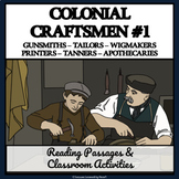 COLONIAL CRAFTSMEN GROUP 1 - Reading Passages & Classroom Activities