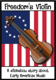 FREEDOM'S VIOLIN; a Colonial American Story about Music, s