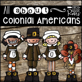 Colonial Americans for the Primary Child