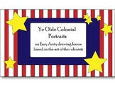 Ye Olde Colonial Portraits- a cross-curricula drawing/hist