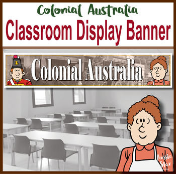 Colonial Australia Classroom Display Banner