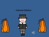 Colonial Children- Lives