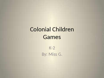 Colonial Children games vs. Present children games