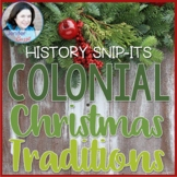 Colonial Christmas Traditions - Sensational History Snip-I