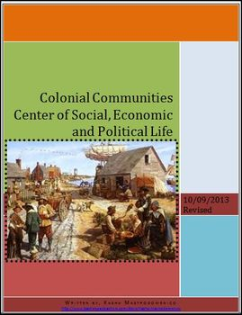 Colonial Communities: Center of Social, Economic and Political Life Lesson Plan
