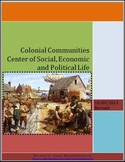 Colonial Communities: Center of Social, Economic and Polit