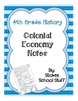Colonial Economy Notes