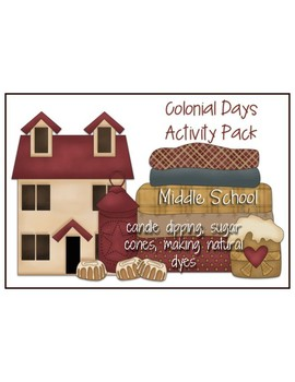 Colonial Era Activity Pack - Candle Dipping, Sugar Cones and More!