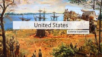 Colonial Expansion PowerPoint and Guided Questions