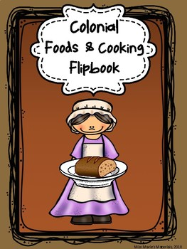 Colonial Foods and Cooking Flipbook