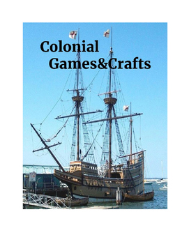 Colonial Games & Crafts